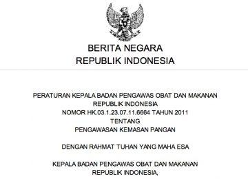 Peraturan Kepala BPOM RI Nomor Hk.03.1.23.07.11.6664 Tahun 2011 Tentang Pengawasan Kemasan Pangan
