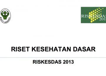 Riset Kesehatan Dasar (RISKESDAS) Kemenkes Tahun 2013