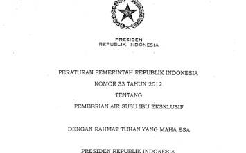 Download Peraturan Pemerintah Republik Indonesia Nomor 33 Tahun 2012 Tentang Pemberian Air Susu Ibu Ekslusif