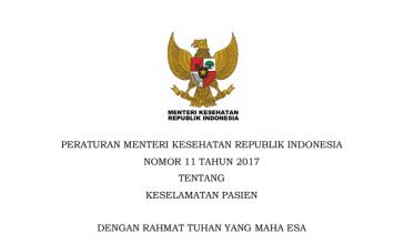 Download Peraturan Menteri Kesehatan Republik Indonesia Nomor 11 Tahun 2017 Tentang Keselamatan Pasien