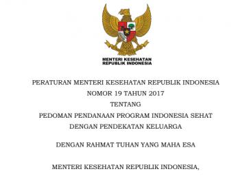 Download Peraturan Menteri Kesehatan Republik Indonesia Nomor 19 Tahun 2017 Tentang Pedoman Pendanaan Program Indonesia Sehat Dengan Pendekatan Keluarga
