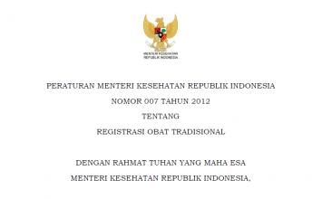 Download Peraturan Menteri Kesehatan Republik Indonesia Nomor 007 Tahun 2012 Tentang Registrasi Obat Tradisional
