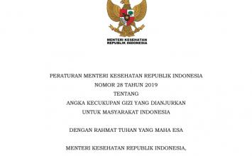 Peraturan Menteri Kesehatan Republik Indonesia Nomor 28 Tahun 2019 Tentang Angka Kecukupan Gizi yang Dianjurkan untuk Masyarakat Indonesia