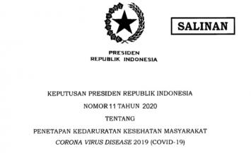 Keputusan Presiden Republik Indonesia Nomor 11 Tahun 2020 Tentang  Penetapan Kedarupgtan Kesehatan Masyarakat Corona Virus Disease 2019 (Covid- 19)