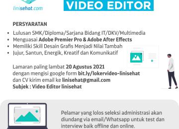 LOWONGAN KERJA Video Editor linisehat.com 2021